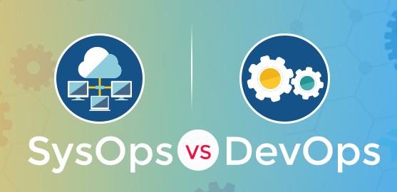 DevOps vs SysOps